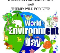 World Environmental Day 2016: Wild for Life