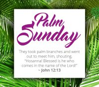 April 14 – Palm Sunday