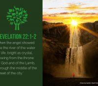 April 7 – Revelation 22:1