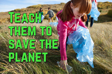 April 9 – Teach our kids to save the planet