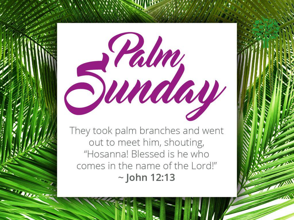 April 14 – Palm Sunday